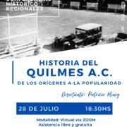 """Ciclo de Conferencias: """"Historia del Quilmes A.C.: de los orígenes a la popularidad"""""""