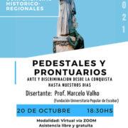 """Nueva charla: """"Pedestales y Prontuarios: arte y discriminación desde la conquista hasta nuestros días"""""""